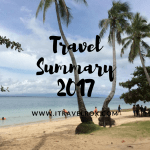 Travel Summary 2017 – A Year Full of Unexpected Events