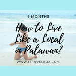 How to Live Like a Local in Palawan – 9 Months in Palawan