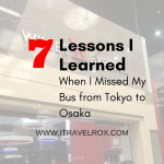 7 Lessons I Learned When I Missed My Willer Express Bus from Tokyo to Osaka