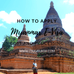 How to Apply Myanmar e-Visa Cost and Processing Time 2018