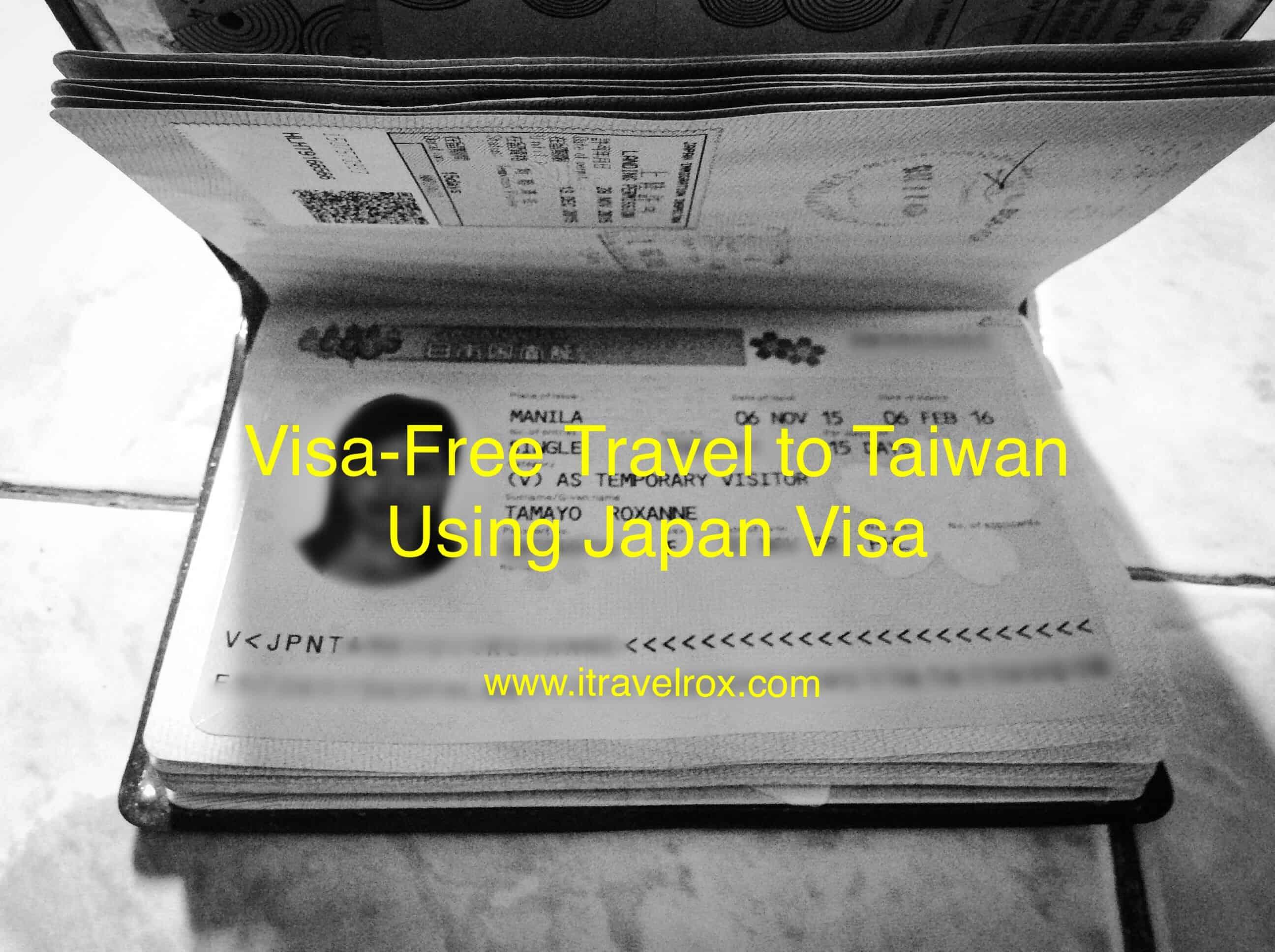 Visa Free Travel Taiwan Using Japan Visa For Philippines Passport Holders Itravelrox