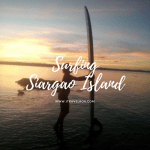 Surfing Siargao Island, Surigao del Norte for 6 Days – I made it!