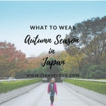 What to Wear: Autumn Season in Japan