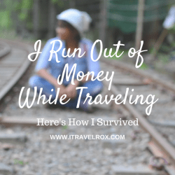i run out of money while traveling