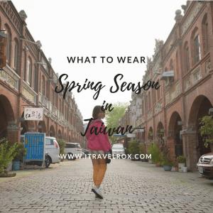 what to wear spring season in taiwan