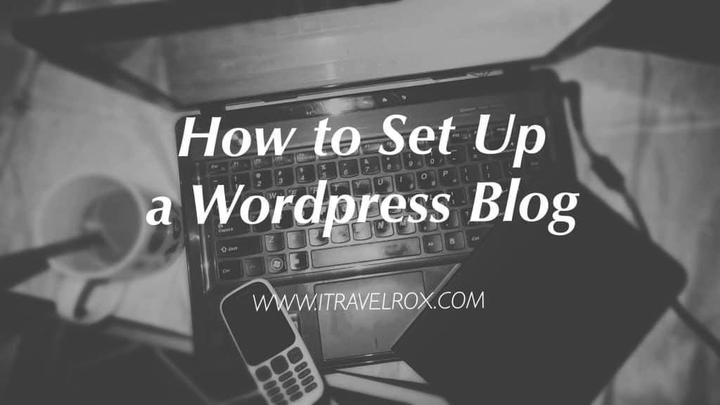 how to set up a wordpress blog