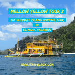 Mellow Yellow Tour Z Island Hopping El Nido Palawan March 2018
