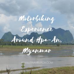 motorbiking experience around hpaan myanmar