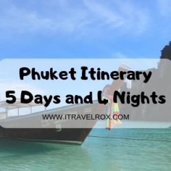 Phuket Itinerary 5 days 4 nights