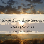 Siem Reap Cambodia 7 Days Itinerary for US 200 Dollars   Birthday Week in Cambodia