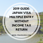 How to Get Japan Visa Multiple Entry Without Income Tax Return (2019 Guide)
